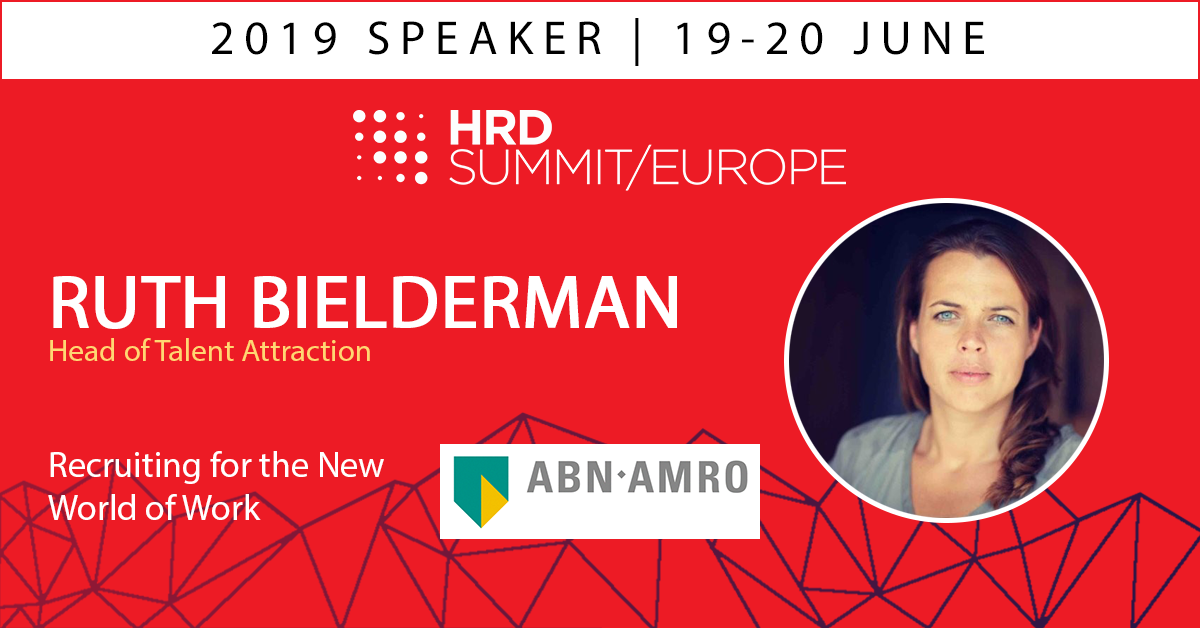 Embedding the Candidate Experience into the Heart of your TA Strategy: Ruth Bielderman, ABN AMRO